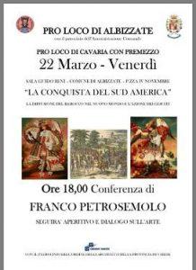 La conquista del sud America @ Sala Guido Reni, Comune di Albizzate