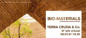 BIO-MATERIALS | Terra Cruda & Co. @ Webinar sincrono